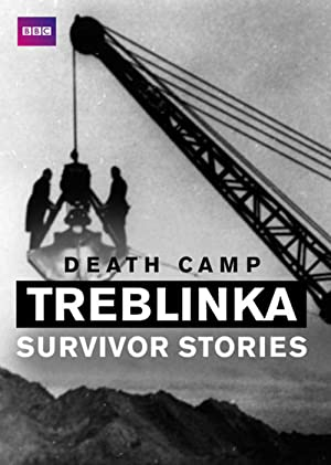 Death Camp Treblinka: Survivor Stories (2012)