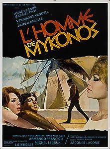 Movie single link download L'homme de Mykonos France [480x272]