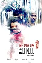 Once Upon a Time in the Bamboo