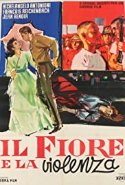 Il fiore e la violenza Poster