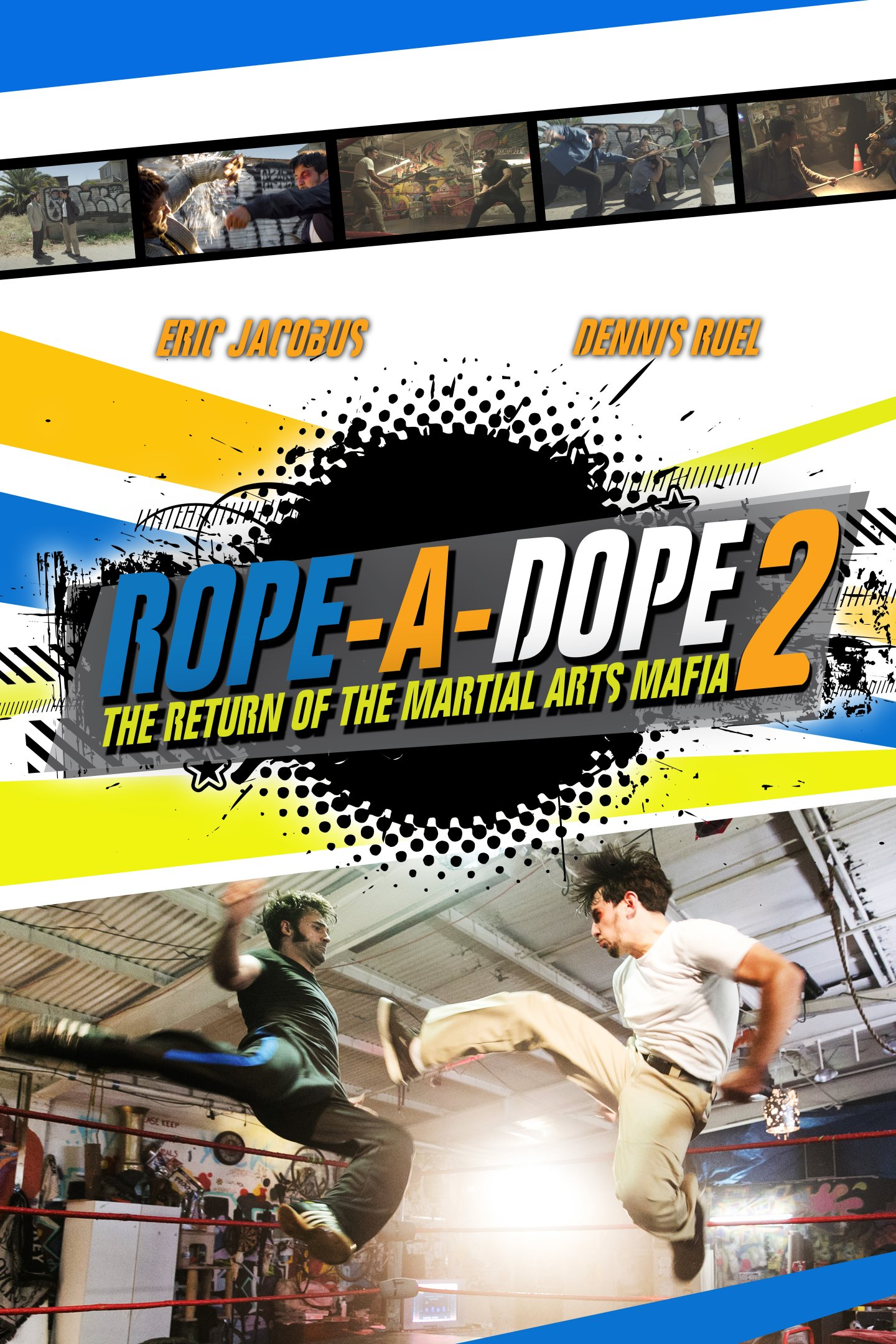 Rope a Dope 2