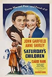 Saturday's Children (1940) Poster - Movie Forum, Cast, Reviews