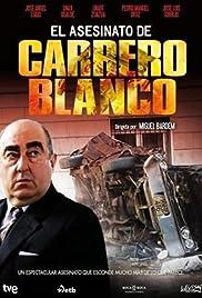 El asesinato de Carrero Blanco Poster
