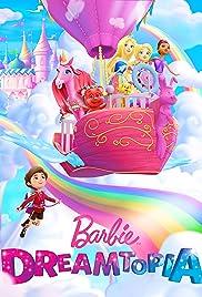 Barbie Dreamtopia: Festival da Alegria – Dublado