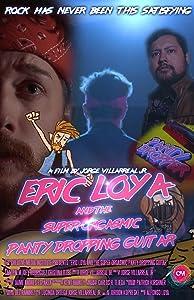 MP4 movie downloads free for ipad Eric Loya \u0026 The Super Orgasmic Panty Dropping Guitar [avi]