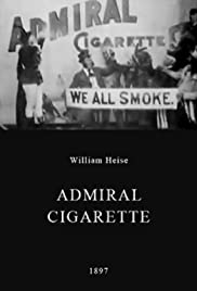 Admiral Cigarette(1897) Poster - Movie Forum, Cast, Reviews