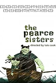 The Pearce Sisters Poster