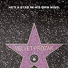 Velvet Prozak (2020)