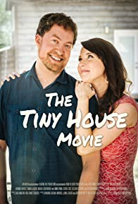 Primary photo for The Tiny House Movie