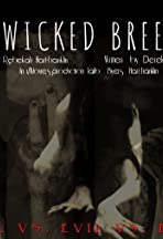 A Wicked Breed