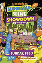 Superstar Slime Showdown at Super Bowl Poster