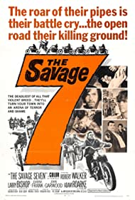 The Savage Seven Poster - Movie Forum, Cast, Reviews