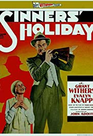 Sinners' Holiday (1930) Poster - Movie Forum, Cast, Reviews