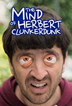 The Mind of Herbert Clunkerdunk
