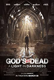 Pelicula God's Not Dead: A Light in Darkness - Dios No Esta Muerto 3