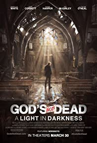 Primary photo for God's Not Dead: A Light in Darkness