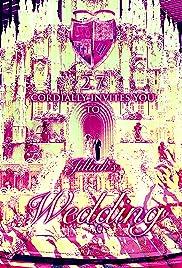 Jilliahsmen Trinity 2.7: Wedding Poster