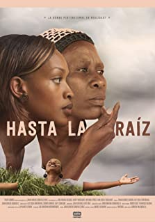 Hasta la Raíz (2017)