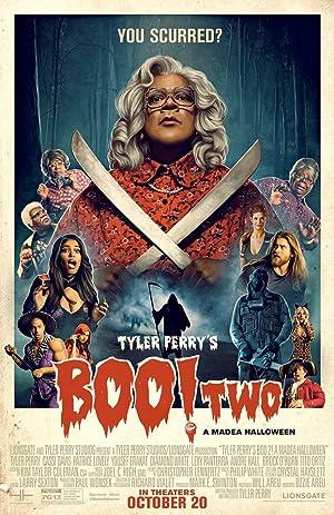 Where to stream Tyler Perry's Boo 2! A Madea Halloween