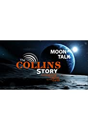 The Collins Story: Connecting the Moon to the Earth - Moon Talk