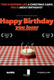 Happy Birthday, You Loser Poster