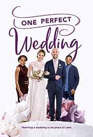 One Perfect Wedding (2021) HDRip english Full Movie Watch Online Free MovieRulz