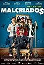 Malcriados (2016) Poster