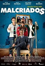 Malcriados (2016) 720p