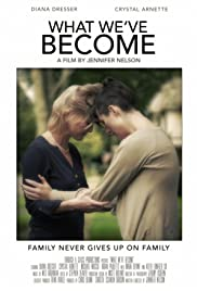 What We've Become Poster