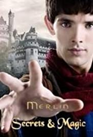 Merlin: Secrets & Magic Poster