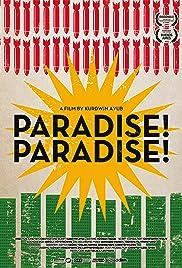 Paradise! Paradise! Poster