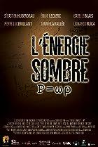 P=wp L'Energie Sombre (2015) Poster
