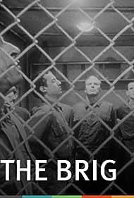 The Brig (1964) Poster - Movie Forum, Cast, Reviews