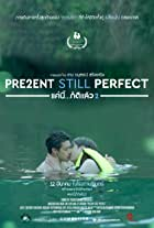 Present Still Perfect
