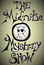 The Midnite Mystery Show