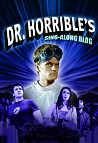 Primary photo for Dr. Horrible's Sing-Along Blog