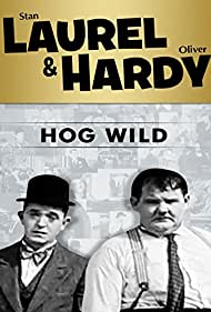 Oliver Hardy and Stan Laurel in Hog Wild (1930)