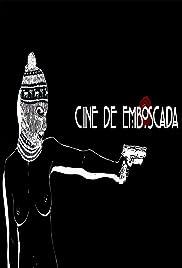 Cine de Emboscada
