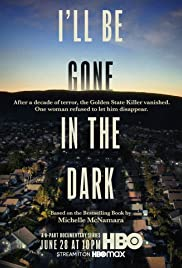 Ill Be Gone in the Dark Poster