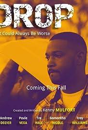 DROP: The Webseries Poster