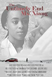The Untimely End of Ms. Xiang Poster