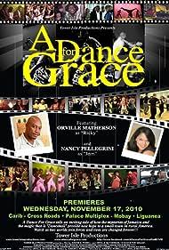 Orville Matherson, Nancy Alvarez-Pellegrini, Dale Foti, Alex Mallari Jr., and Melpo Mouratidou in A Dance for Grace (2010)