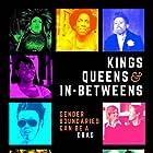 Kings, Queens, & In-Betweens (2017)