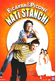 Nati stanchi (2002) Poster - Movie Forum, Cast, Reviews