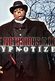 The Notorious B.I.G.: Hypnotize Poster