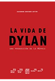 La Vida De Dylan