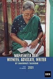 Mahasweta Devi: Witness, Advocate, Writer Poster