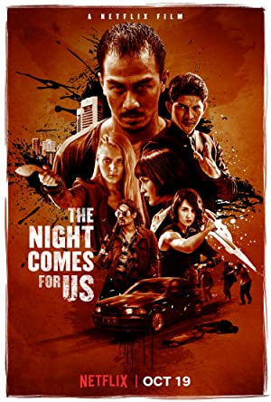 Download The Night Comes for Us (2018) {Hindi-English} 480p [300MB] || 720p [1GB]