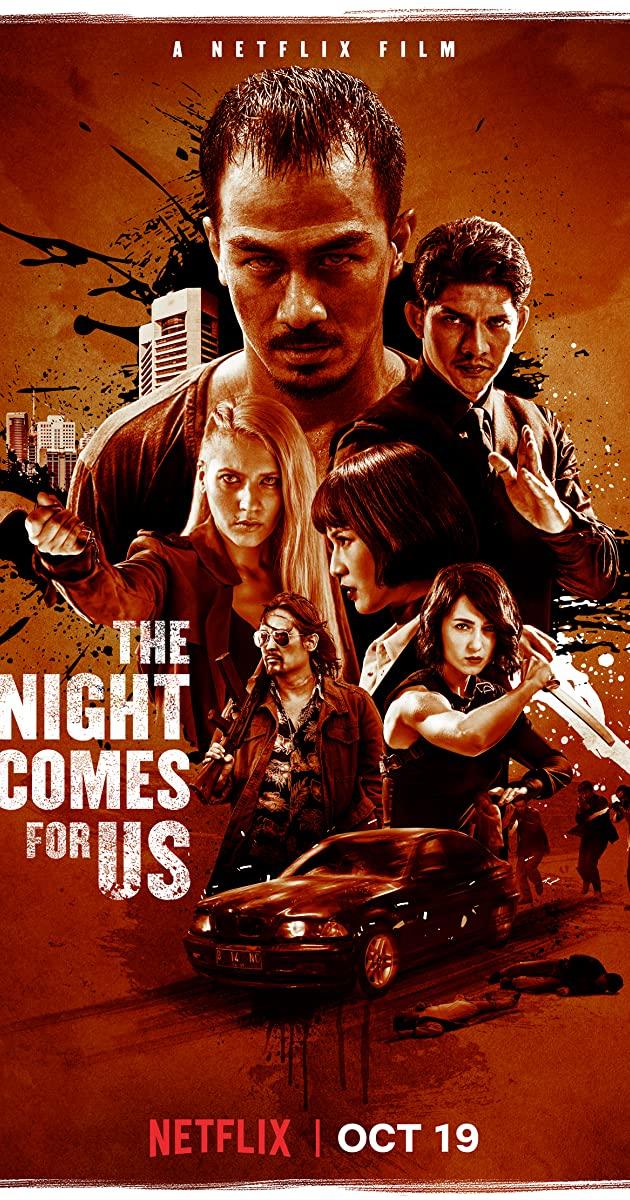 Màn Đêm Kéo Đến -The Night Comes for Us (2018)