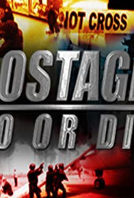 Primary photo for Hostage Do or Die